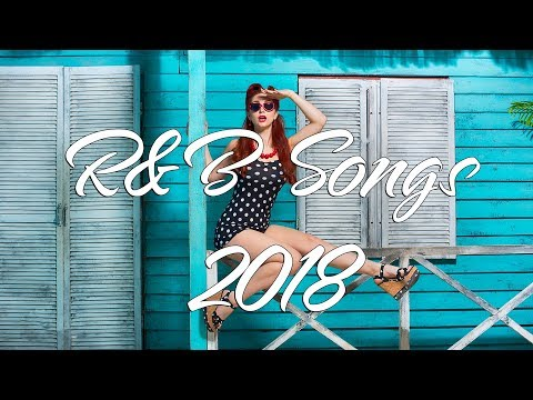 Best R&B Songs Mix 2018 | New R&B Love Songs 2018 | Top 20 R&B Love Songs Ever