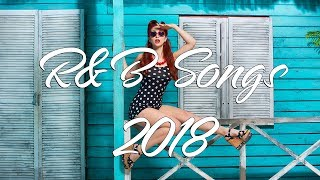 Download Mp3 Best R&b Songs Mix 2018   New R&b Love Songs 2018   Top 20 R&b Love