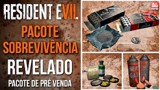 Resident Evil 7 - PACOTE SOBREVIVÊNCIA ( Survival Pack ) REVELADO / Pacote de pré-venda