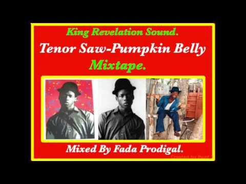 Tenor Saw Pumpkin Belly Mixtape. R.I.P. 1966 - 1988.