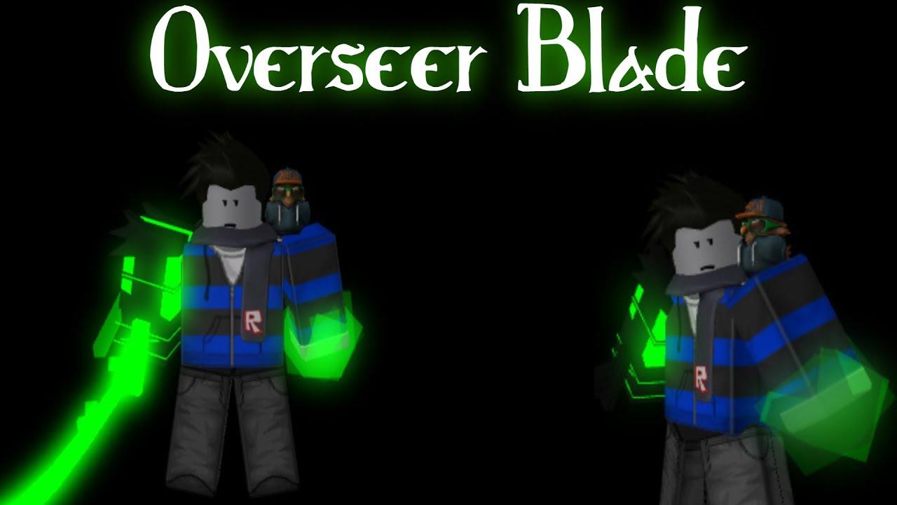 ROBLOX SCRIPT SHOWCASE: Overseer Blade