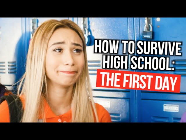 How To Survive High School The First Day Of School Mylifeaseva