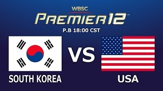 Game 27: S Korea vs USA WBSC Premier12