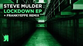 Steve Mulder - Lockdown (Original Mix) [Respekt]
