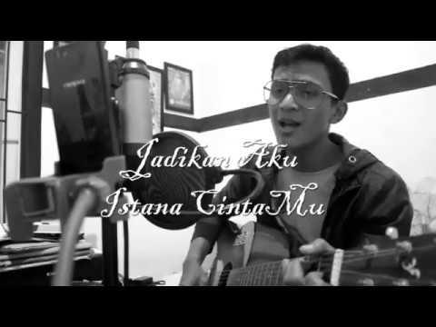 Jadikan Aku Istana Cintamu (cover) Stephanus Rian