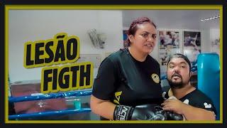 LESÃO FIGHT!