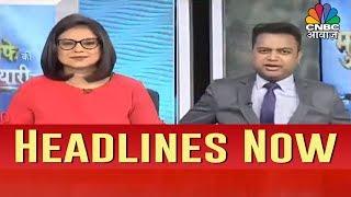 Headlines Today | Munafe Ki Taiyari | CNBC AWAAZ