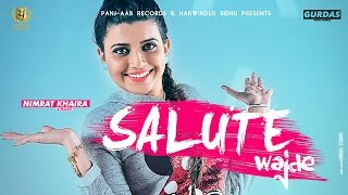 Salute Wajde ? Nimrat Khaira Feat. Deep Jandu ? New Punjabi Songs 2016 ? Panj-aab Records