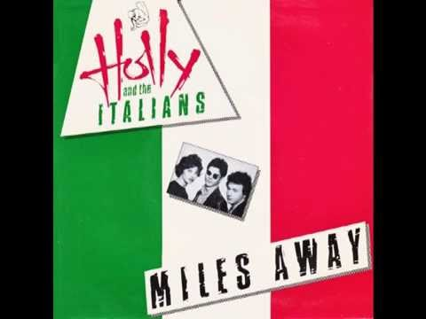 "Holly & The Italians – ""Miles Away"" (UK Virgin) 1980"