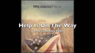 Help Is On The Way by Rise Against (LYRICS)