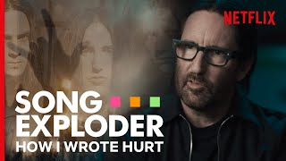 How Nine Inch Nails Wrote 'Hurt'   Song Exploder