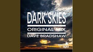 Dark Skies (Original Mix)