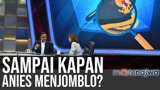 Jodoh untuk Anies: Sampai Kapan Anies Menjomblo? (Part 1) | Mata Najwa
