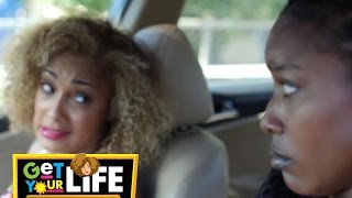 Get Your LIFE | Episode 2