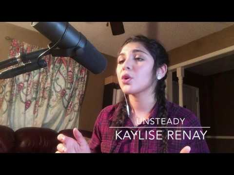Unsteady- X Ambassadors Cover by Kaylise Renay
