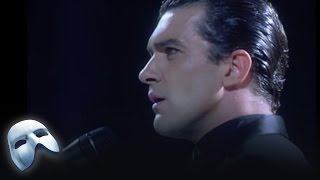 The Phantom of the Opera Part 2 (Brightman and Banderas) - Royal Albert Hall