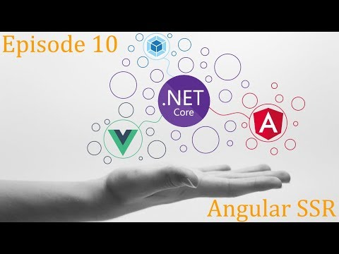 .Net Core x Vue x Angular - Blog Ep.10 - Angular SSR thumbnail