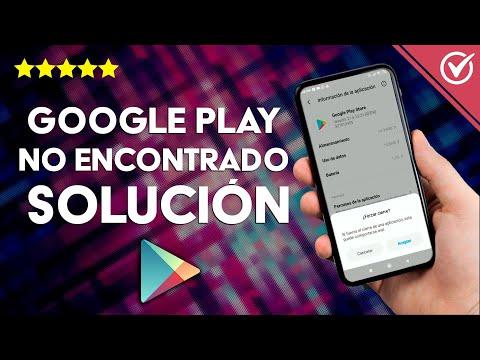 'Google Play Elemento no Encontrado' - Solución Fácil