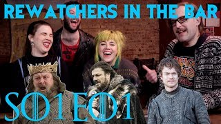 "ReWatchers In the Bar: Game of Thrones S01E01 ""Winter Is Coming"""