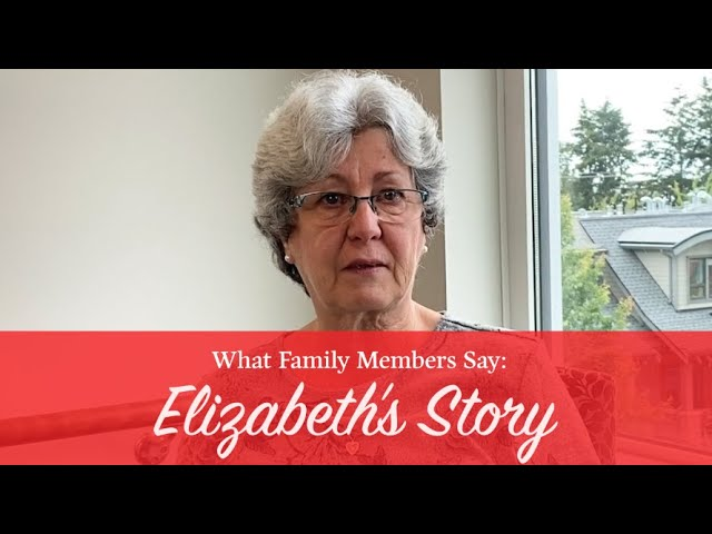 What Family Members Say: Elisabeth's Story