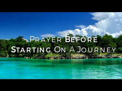 Prayer before Starting on a Journey HD