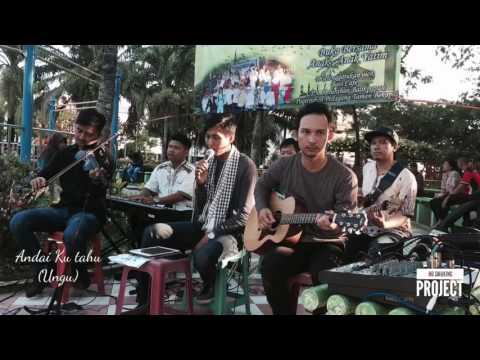 Andai Kutahu - Ungu (Live Cover)