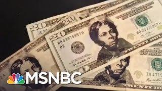 Trump Admin Stall On Tubman $20 Bill Inspires DIY Solution | Maddow | MSNBC