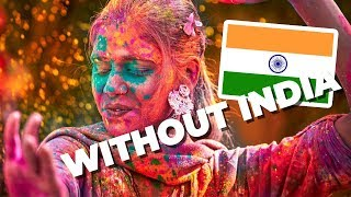 The World Without India - what would that look like? | Fun Facts & History