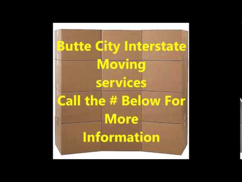Butte city California Moving Services