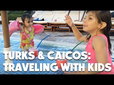 Turks & Caicos: Traveling with Kids