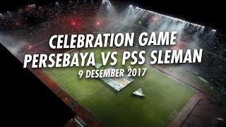 Celebration Game Persebaya vs Pss Sleman