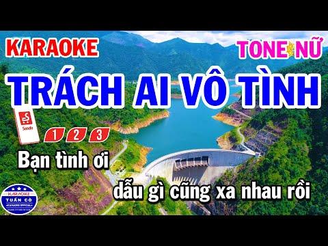 Karaoke Trách Ai Vô Tình Tone Nữ Nhạc Sống Cha Cha