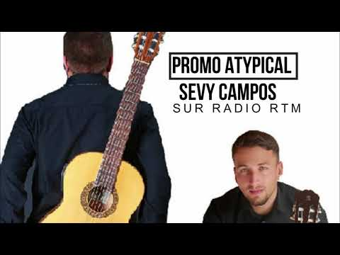 "Promo ""Atypical"" by Sevy Campos on radio RTM (France)"