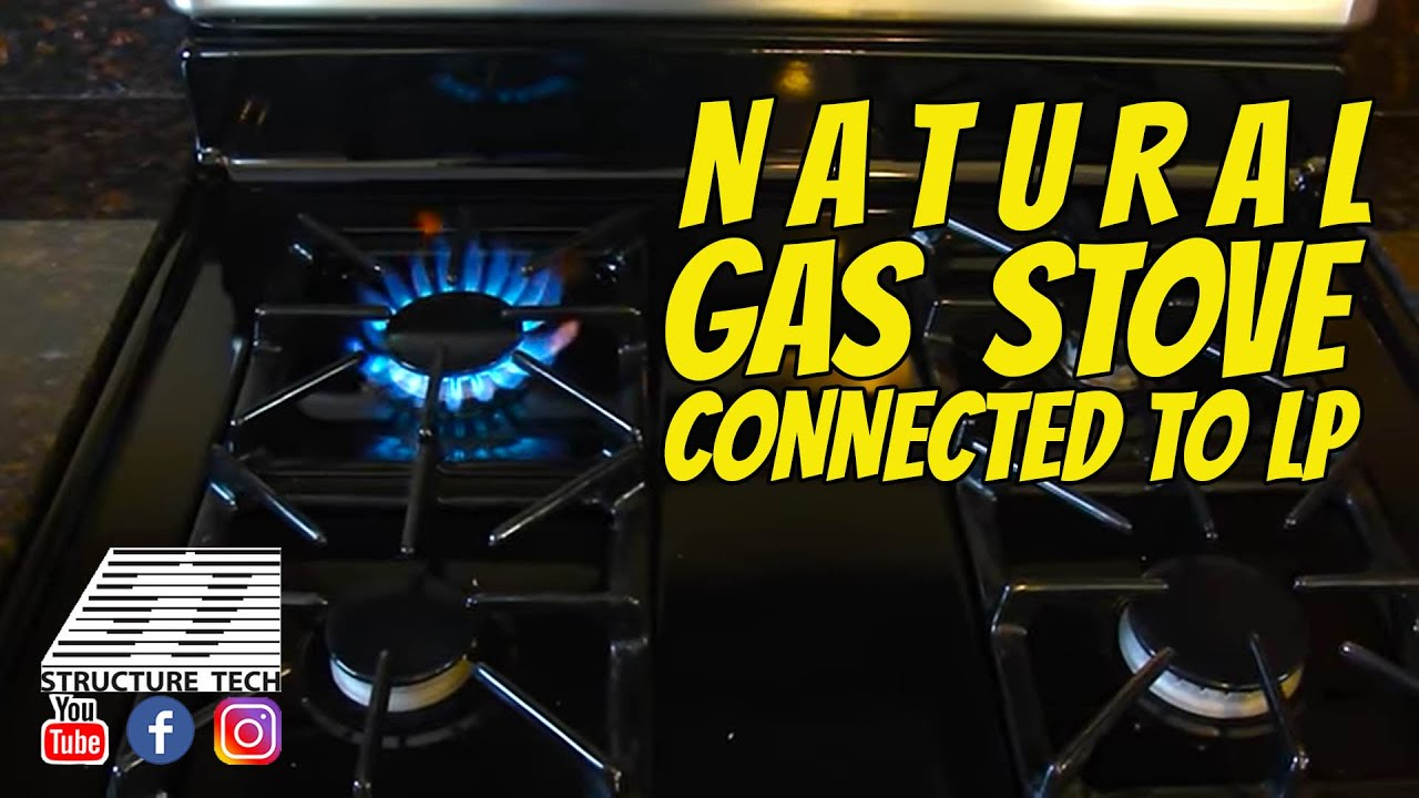 Natural Gas Stove Connected To LP