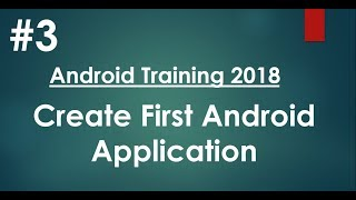 Video Android tutorial (2018) - 03 - Create Hello World Android application download MP3, 3GP, MP4, WEBM, AVI, FLV Juli 2018
