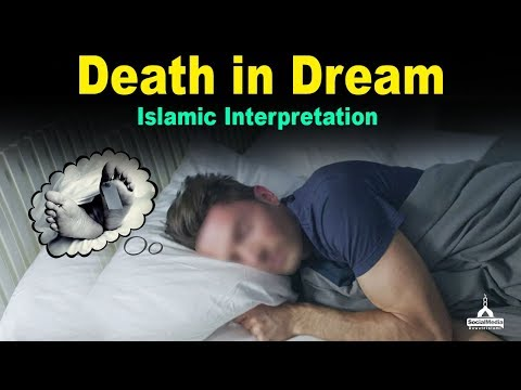 Death In Dream - Islamic Interpretation