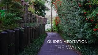 THE WALK: 3 Minute Guided Meditation | A.G.A.P.E. Wellness