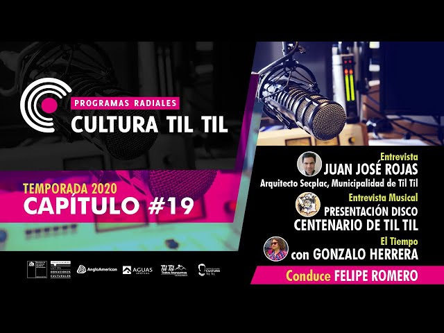 Programas Radiales Cultura Til-til (Capitulo 19) 03/08/2020