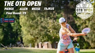 2021 OTB Open | Final RD F9 | Pierce, Allen, Weese, Fajkus
