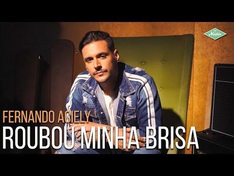 Fernando Aciely - Roubou Minha Brisa Web