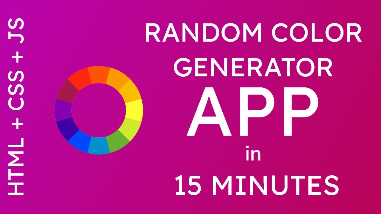 Random Color Generator App in 15 minutes - HTML, CSS and JavaScript