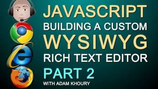 How to Build a Javascript WYSIWYG Rich Text HTML Editor Textarea Replacement for Web Site Part 2
