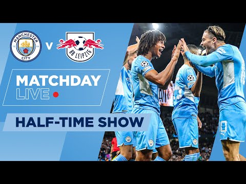 MAN CITY 3-1 RB LEIPZIG    UEFA CHAMPIONS LEAGUE    MATCHDAY LIVE SHOW