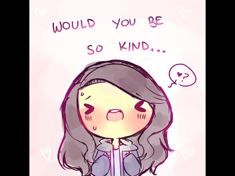 would you be so kind - pmv