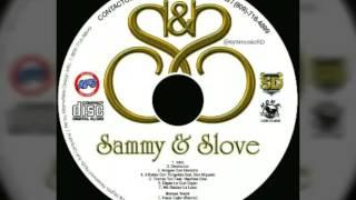 Sammy & Slove - DESILUCION CANCION