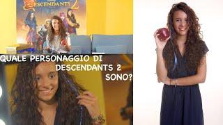 QUALE PERSONAGGIO DI DESCENDANTS 2 SONO? || Iris Ferrari