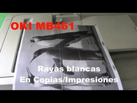 Rayas Blancas Copiadora Oki MB461 Desarme Y Limpieza De Unidad De Imagen (Drum)