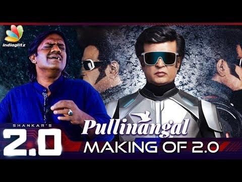 2.0 Pullinangal Song Making :  Bamba Bakya Performance | Rajinikanth, A.R.Rahman