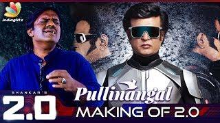 2.0 Pullinangal Song Making :  Bamba Bakya Performance   Rajinikanth, A.r.rahman