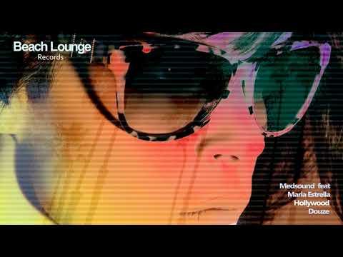 Medsound feat Maria Estrella - Hollywood (Original mix)